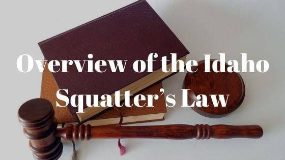 idaho squatting legislation