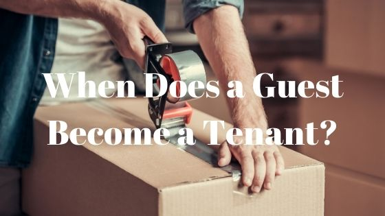 when does a guest become a tenant